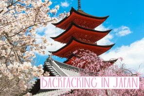 Backpacking in Japan Cherry Blossom Temple Sakura Featured